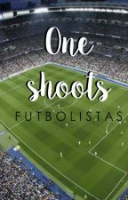 One shoots || futbolistas by writterhead