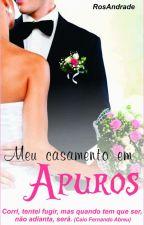 Meu casamento em Apuros (Degustação) by RosAndrade