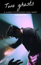 Two ghosts. Larry Stylinson by KARRAWWR