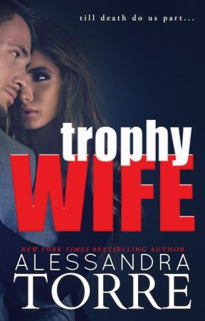 Trophy Wife by AlessandraTorre