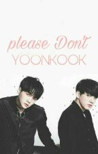 please Don't || younkook by hope_vkook