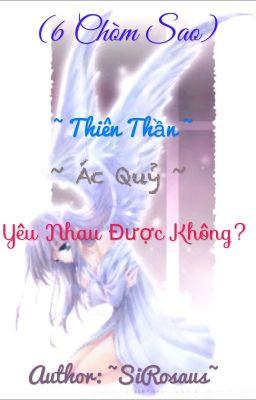 Đọc truyện (6 chòm sao) Thiên thần-Ác quỷ, yêu nhau được không?