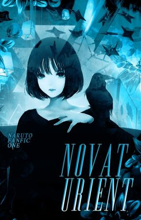NOVATURIENT | Naruto fanfic by Just_Call_Me_Jo