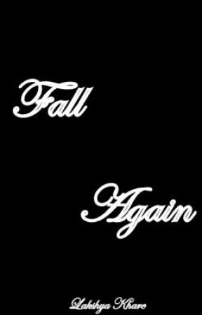 Fall Again - On Hold by LakshyaKhare