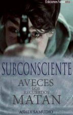 SUBCONSCIENTE © by BlurBluesAsh