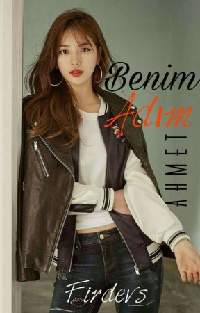 BENİM ADIM AHMET by KRL_leeminho2525