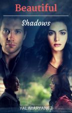 Beautiful Shadows (Insurgente) by YalimarYanez