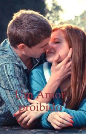 Um amor proibido by bia_ribeiro04