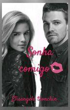 Sonha comigo💋 by Elitronchin