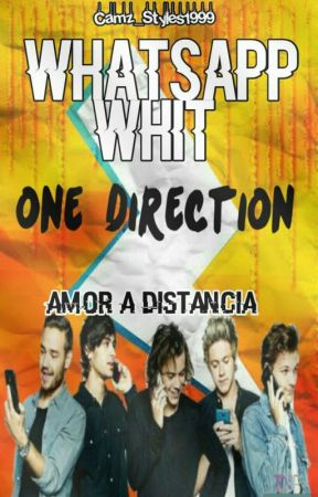 WHATSAPP WHIT ONE DIRECTION by Camz_Styles1999