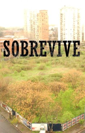 SOBREVIVE by NatsumePT