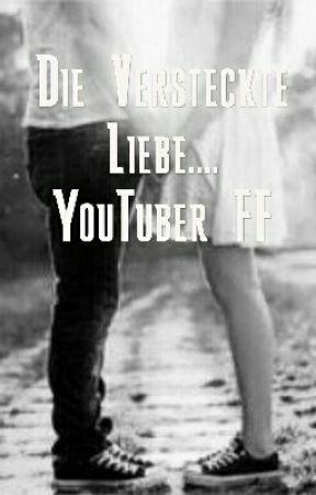Die versteckte Liebe....YouTuber FF by Meryem4528