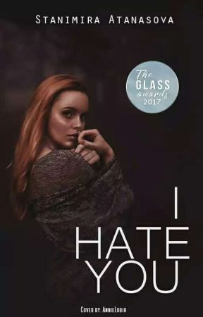 I hate you [SHORT] by StanimiraAtanasova