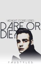 MSS [4] : Dare or Die? || AU by FauStyles
