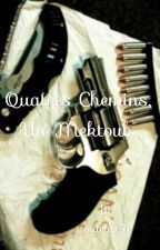 {Quatre chemins, Un mektoub} by miira951