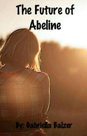 The Future of Abeline by GabriellaBalzer
