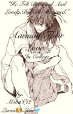 Aarmau Their Love Series Book 2: In College by MohaV12