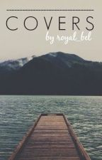 Covers {OPEN} by royal_bel