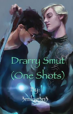 Drarry Smut (One Shots) by 3milyg3n3