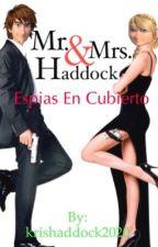 Mrs & Mrs Haddock espías en cubierto {hiccstrid} by krishaddock2020