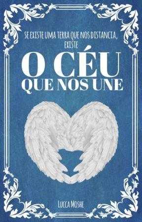 O Céu Que Nos Une by LuccaMoshe