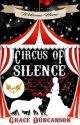 Circus of Silence by PhantomoCat