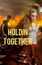 HOLDIN TOGETHER by zoomi2001