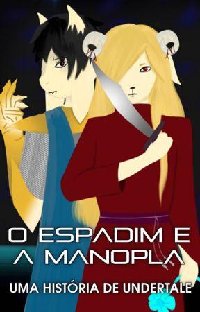 O Espadim e a Manopla - Uma História de Undertale by FireboltVioleta