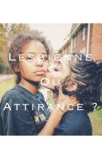 Lesbienne ou attirance? by Nube_Nutella