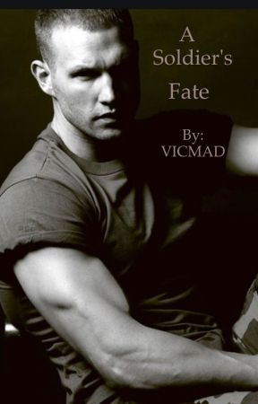 A Soldier's Fate [From the Soldier's Collection Series] by VICMAD