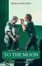 To the moon ✩ muke by wastedheartmuke