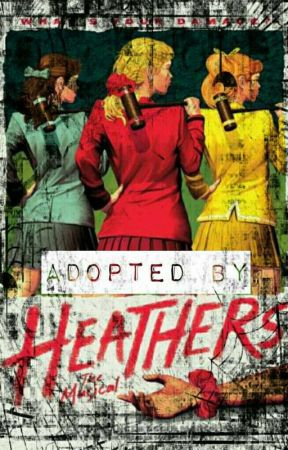 Adopted by Heathers by Ava_On_Vinyl