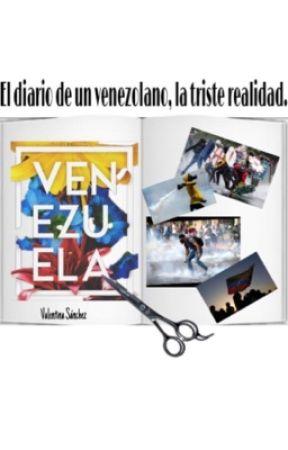 El Diario de un Venezolano, la triste realidad by noseescribirx1000