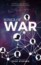 Songs of War by Zebra7777