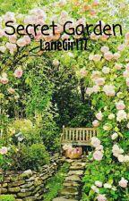 Secret Garden by LaneGirl17