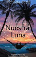 Nuestra Luna by Charlotte-Scott
