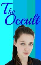 The Occult by My_life_as_cole
