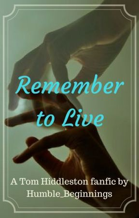 Remember to Live (a sequel to Broken Little Heart) by Humble_beginnings