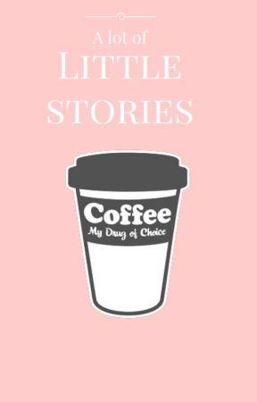 -Little Stories- by lousunshine_