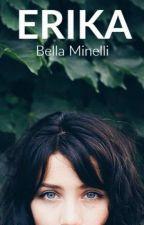 ERIKA #PNovel by bellaminelli