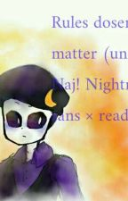 Rules Doesn't Matter Undertale Naj Nightmare sans × reader by xXNeku_ChanXx