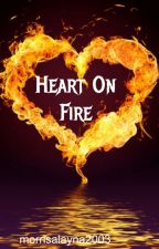 Heart on Fire || El Diablo by morrisalayna2003