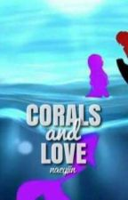corals and love | aarmau  by naeyiin