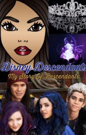 Disney Descendants: My Story Of Descendants - Chapter 17: The Power