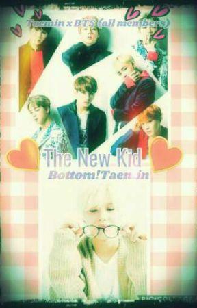 The New Kid (Taemin x BTS){On Hold} by XxXBTSTRASHXxX