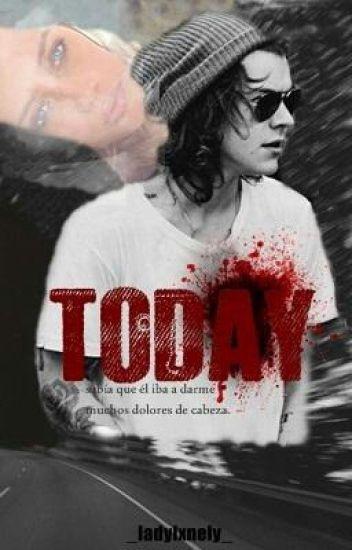 Today -Harry.