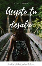 Acepto Tu Desafío by SrCepra