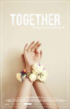 Together. ⇝ Yk. -Finalizada. by StephannieBlack