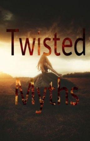 Twisted Myths by Amaranthine-angel