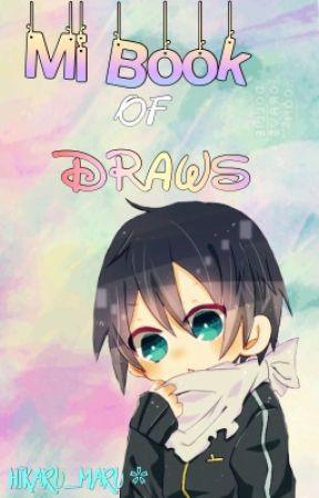 ▪️ Book Of My Draws ▪️ by Hikaru_Maru